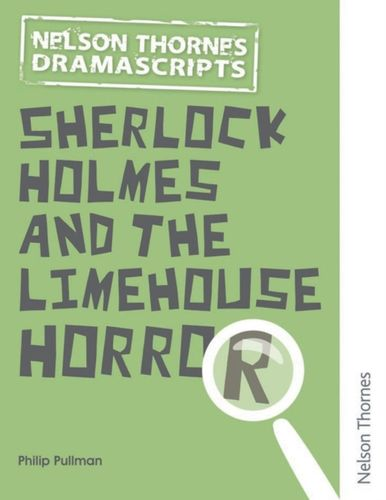 9781408520567 Oxford Playscripts: Sherlock Holmes and the Limehouse Horror