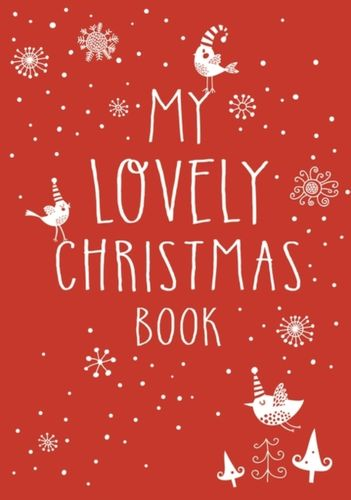 9781408883679 My Lovely Christmas Book
