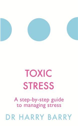 9781409174479 Toxic Stress