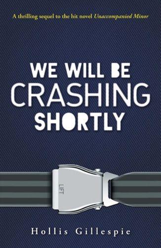 9781440567704 We Will Be Crashing Shortly