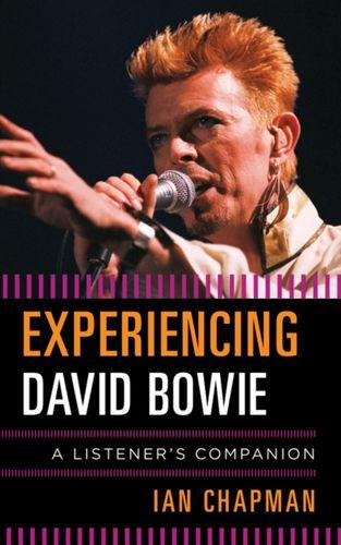 9781442237513 Experiencing David Bowie