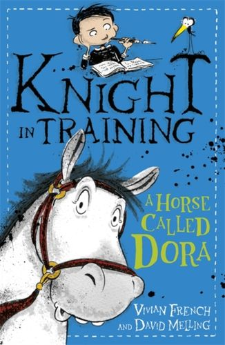 9781444922288 Knight in Training: A Horse Called Dora