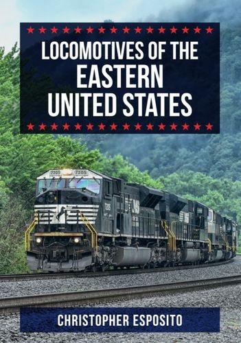 9781445683027 Locomotives of the Eastern United States
