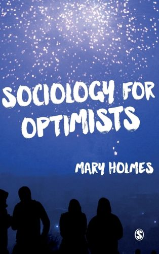 9781446268674 Sociology for Optimists