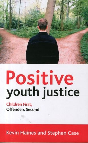 9781447321712 Positive Youth Justice