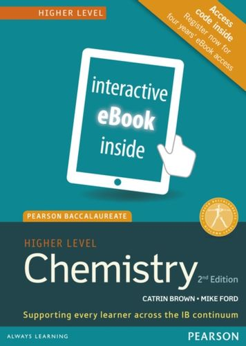 9781447959762 Pearson Baccalaureate Chemistry Higher Level 2nd edition ebook only edition (etext) for the IB Diploma