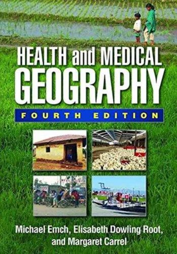 9781462520060 Health and Medical Geography, Fourth Edition