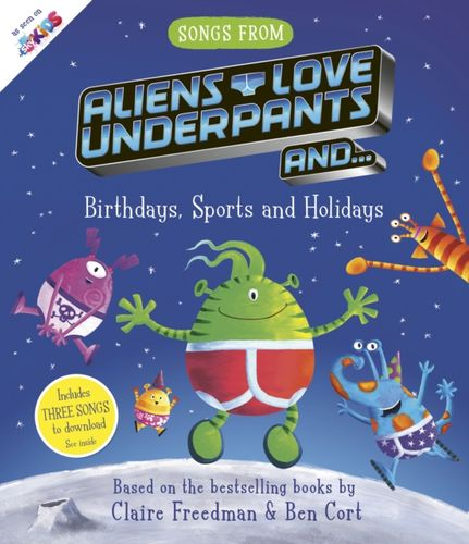 9781471180507 Songs From Aliens Love Underpants