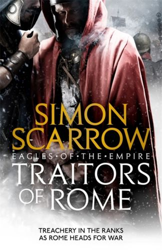 9781472258410 Traitors of Rome (Eagles of the Empire 18)