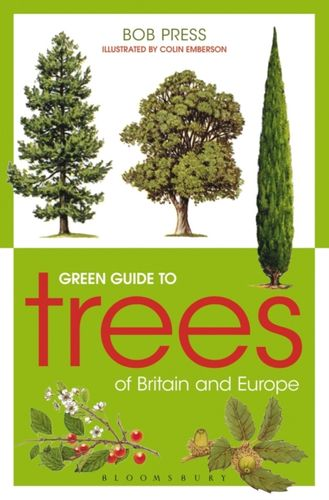 9781472916488 Green Guide to Trees Of Britain And Europe