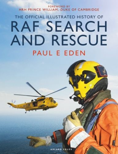 9781472960900 Official Illustrated History of the RAF Search and Rescue