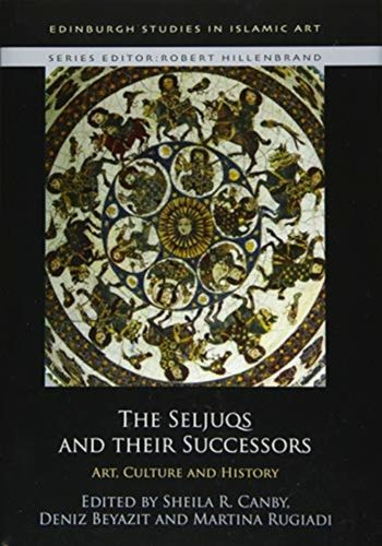 9781474450348 Seljuqs and Their Successors