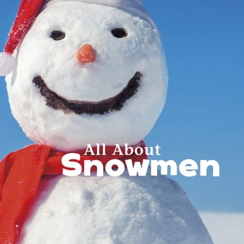 9781474703161 All About Snowmen