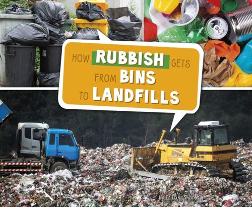 9781474713221 How Rubbish Gets from Bins to Landfills
