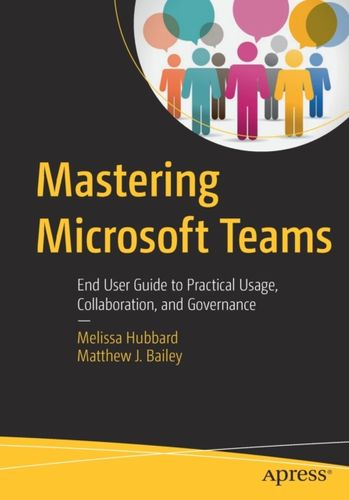 9781484236697 Mastering Microsoft Teams