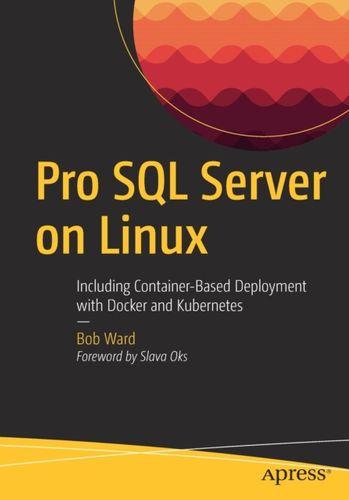 9781484241271 Pro SQL Server on Linux