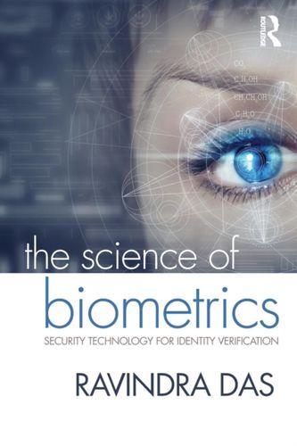 9781498761246 Science of Biometrics