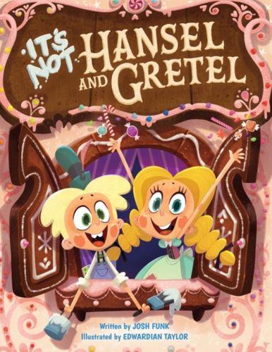 9781503902947 It's Not Hansel and Gretel