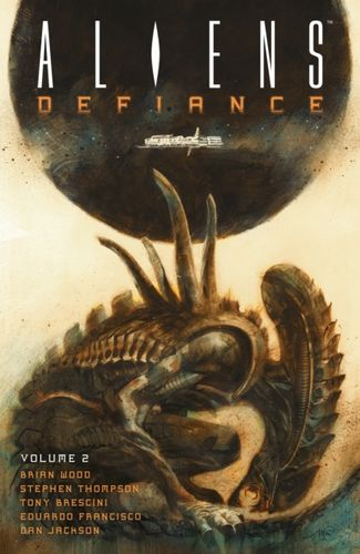 9781506701684 Aliens: Defiance Volume 2