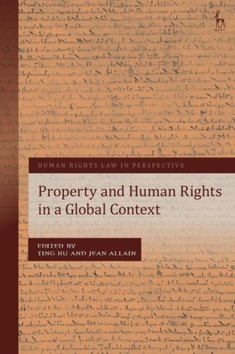 9781509921157 Property and Human Rights in a Global Context