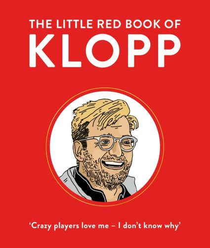 9781529012071 Little Red Book of Klopp