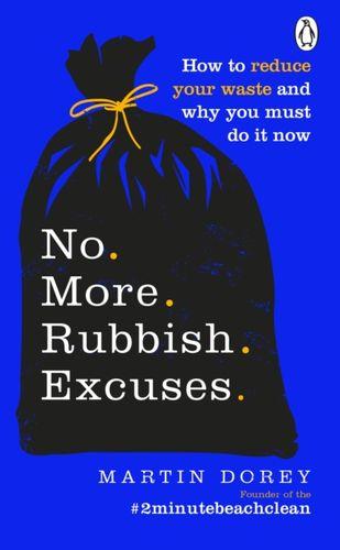 9781529105728 No More Rubbish Excuses