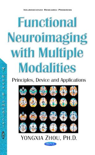 9781536103786 Functional Neuroimaging with Multiple Modalities
