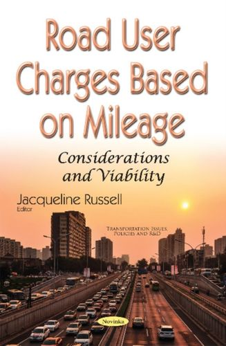 9781536104981 Road User Charges Based on Mileage
