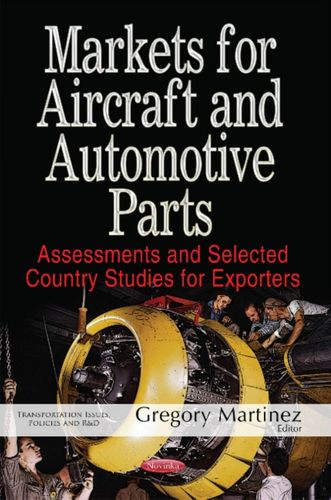 9781536105414 Markets for Aircraft & Automotive Parts
