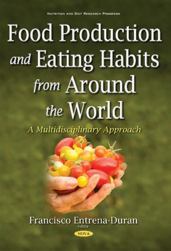 9781536107753 Food Production & Eating Habits from Around the World