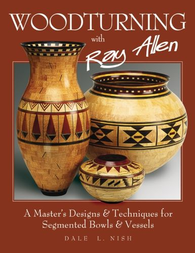 9781565232174 Woodturning with Ray Allen