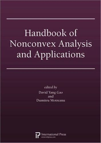 9781571462008 Handbook of Nonconvex Analysis and Applications