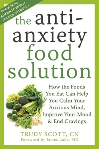 9781572249257 Anti-Anxiety Food Solution
