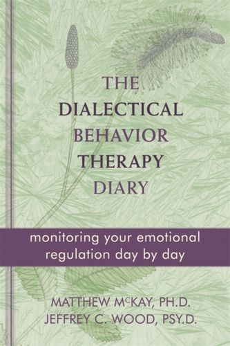 9781572249561 Dialectical Behavior Therapy Diary