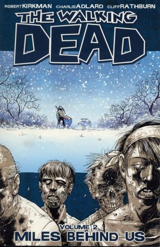 9781582407753 Walking Dead Volume 2: Miles Behind Us