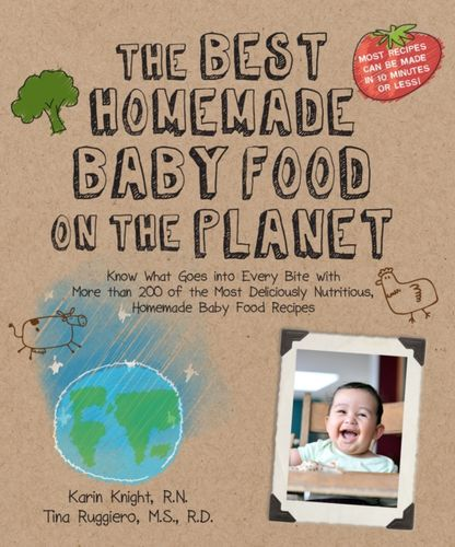 9781592334230 Best Homemade Baby Food on the Planet