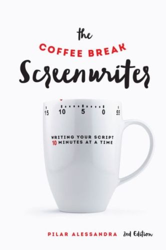 9781615932429 Coffee Break Screenwriter