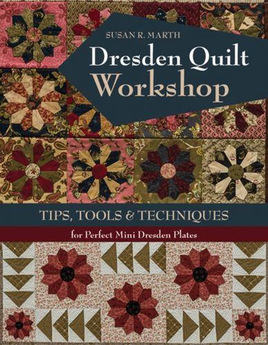 9781617455001 Dresden Quilt Workshop