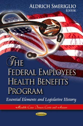 9781624173813 Federal Employees Health Benefits Program