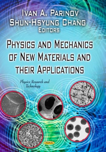 9781626185357 Physics & Mechanics of New Materials & Their Applications
