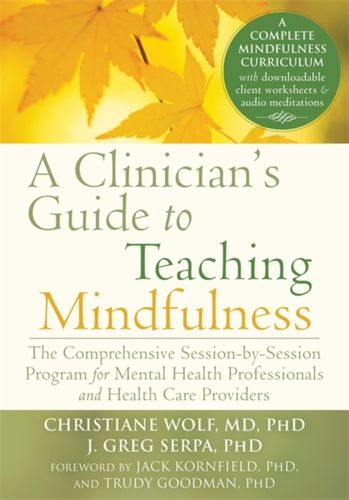 9781626251397 Clinician's Guide to Teaching Mindfulness