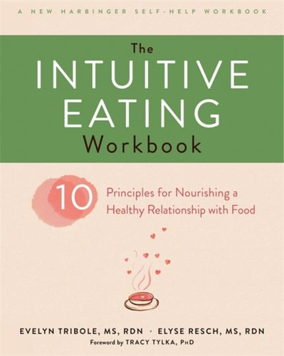 9781626256224 Intuitive Eating Workbook