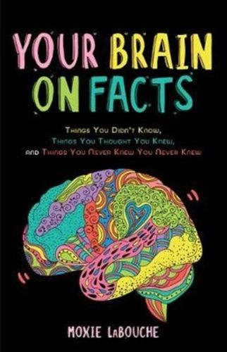 9781642502534 Your Brain on Facts