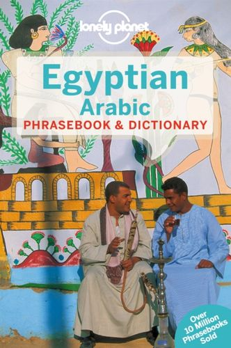 9781741791334 Lonely Planet Egyptian Arabic Phrasebook & Dictionary