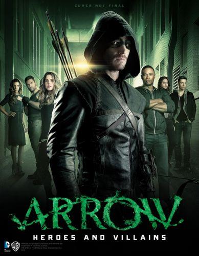 9781783295234 Arrow - Heroes and Villains