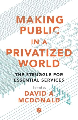 9781783604838 Making Public in a Privatized World