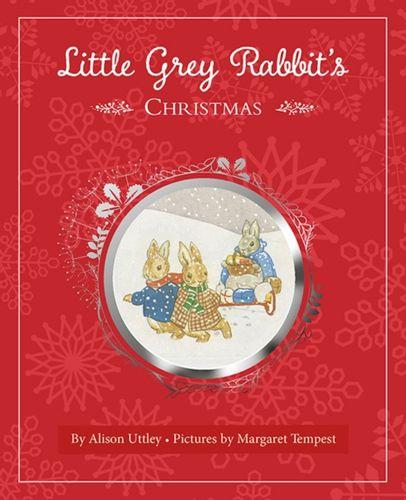 9781783706723 Little Grey Rabbit's Christmas