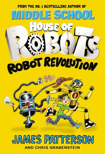 9781784754259 House of Robots: Robot Revolution