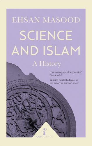 9781785782022 Science and Islam (Icon Science)