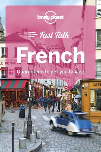 9781786573872 Lonely Planet Fast Talk French